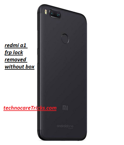 Redmi a1 frp lock remove done without any box free tool