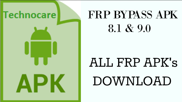 frp bypass 2018 apk by technocare